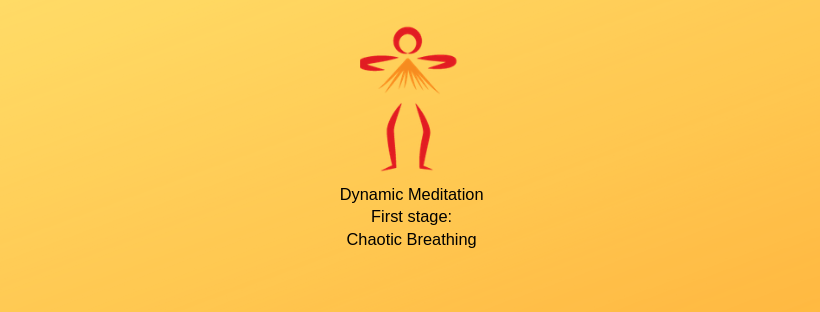 Dynamic Meditation – First Stage:  Chaotic Breathing