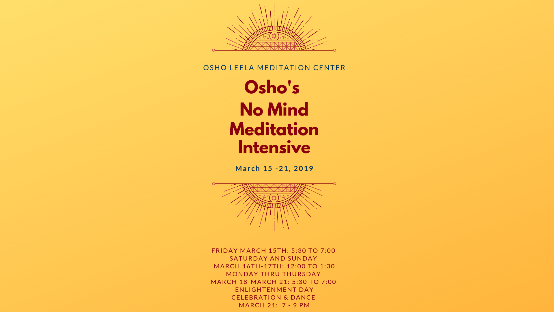 Osho No Mind Meditation Intensive