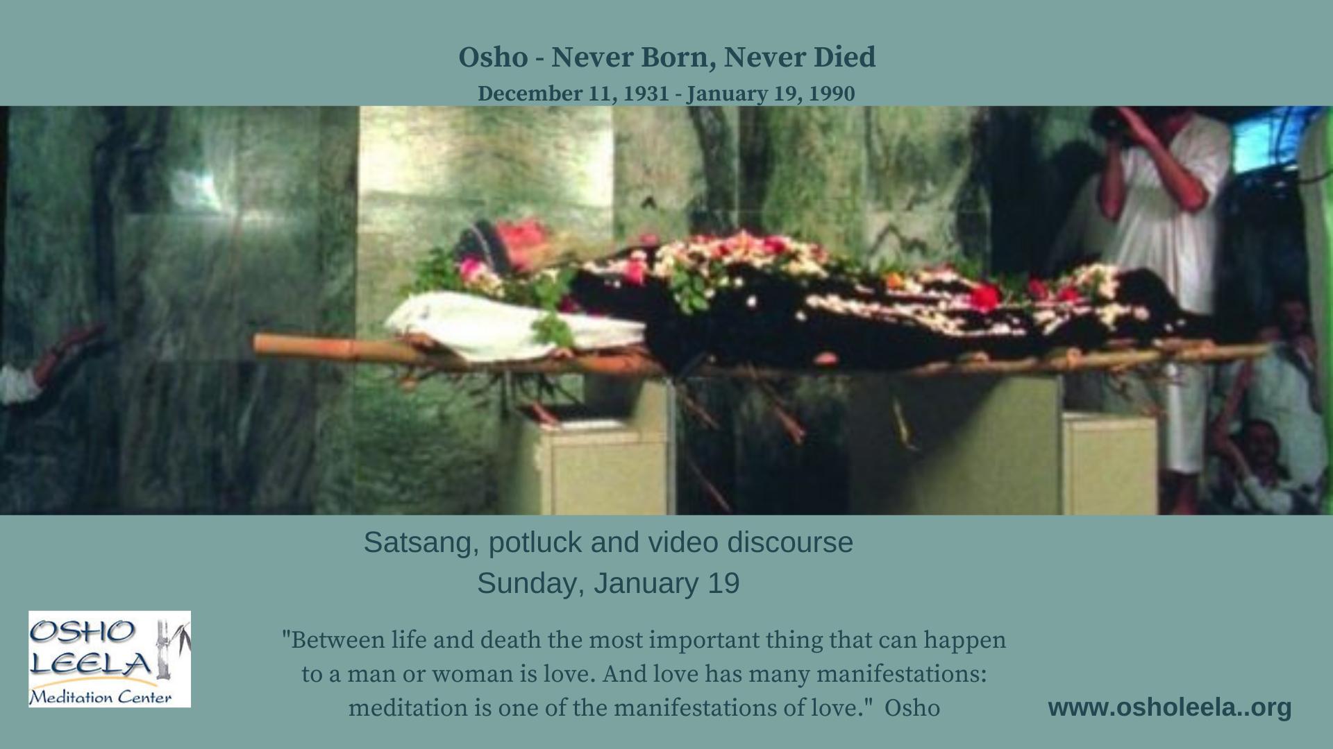 Osho: Never Born, Never Died Celebration