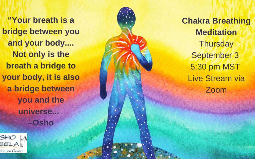 OSHO's Chakra Breathing Meditation