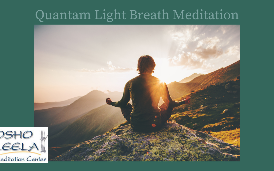 Quantum Light Breath Meditation Instructions from Jeru
